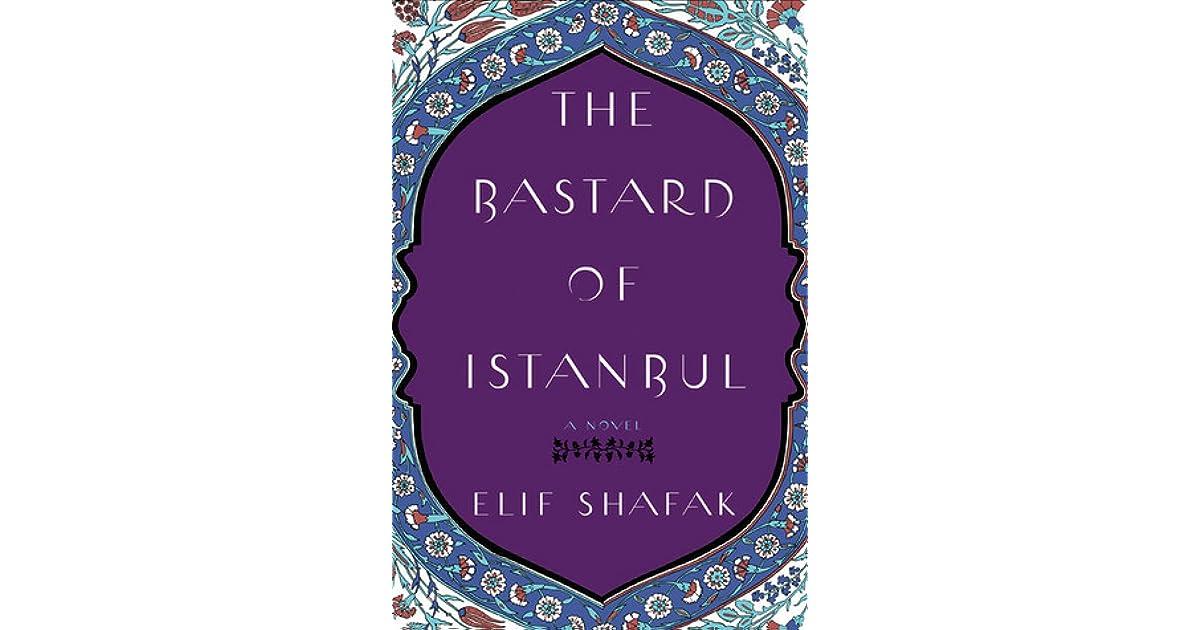 The Bastard of Istanbul by Elif Shafak