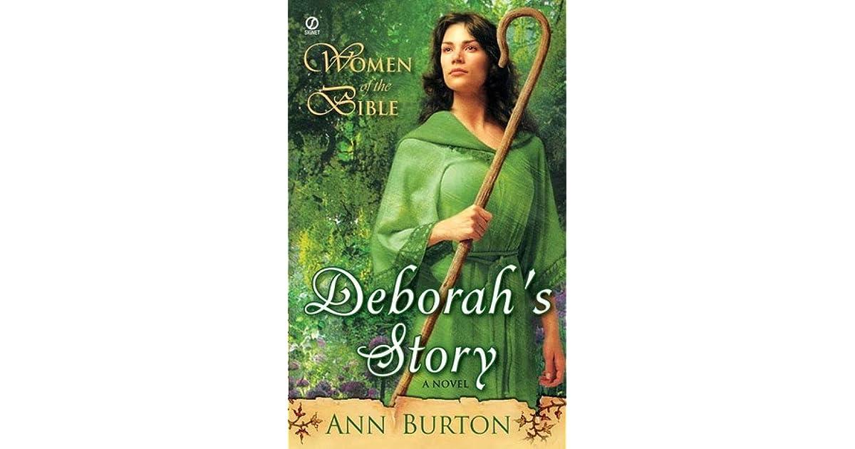 Deborahs Story Women Of The Bible 2 By Ann Burton