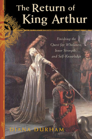 The Return of King Arthur by Diana Durham