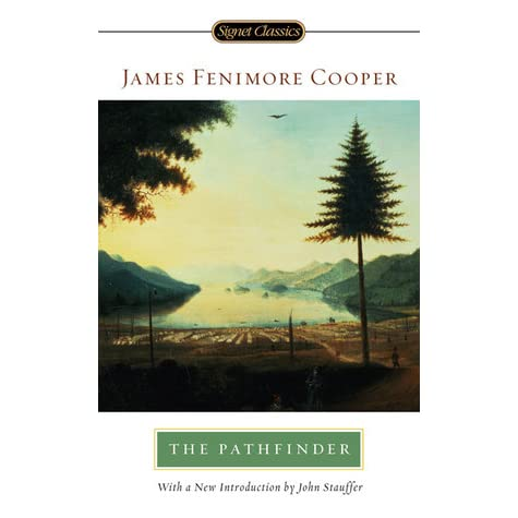 The Pathfinder By James Fenimore Cooper