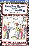 Horrible Harry and the Kickball Wedding (Horrible Harry #6)