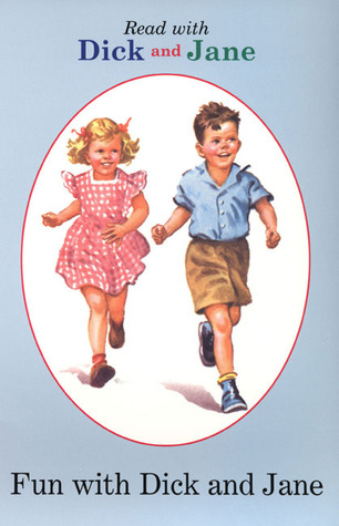 Fun with Dick and Jane by Pearson Scott Foresman