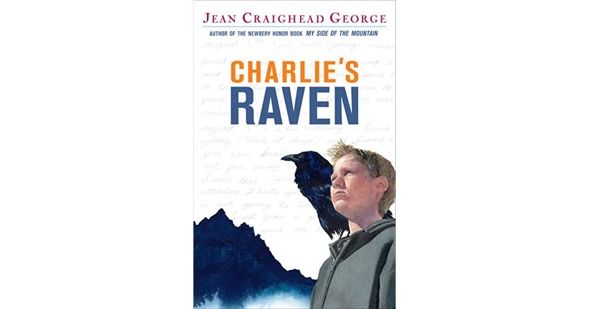 Jean Craighead George Quotes: Charlie's Raven By Jean Craighead George