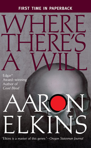 Where There's a Will (Gideon Oliver, #12) by Aaron Elkins