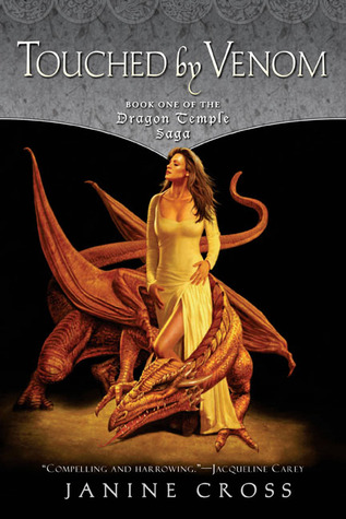 Touched By Venom: Book One of the Dragon Temple Saga