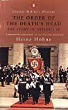 The Order of the Death's Head: The Story of Hitler's SS