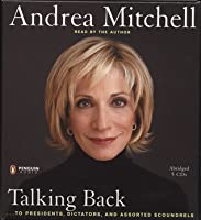 Talking Back: ...to Presidents, Dictators, and Other Scoundrels