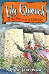 Lily Quench and the Treasure of Mote Ely (Lily Quench, #3)