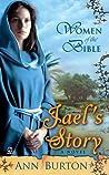 Jael's Story (Women of the Bible #3)