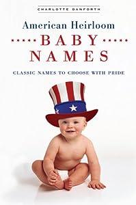 American Heirloom Baby Names