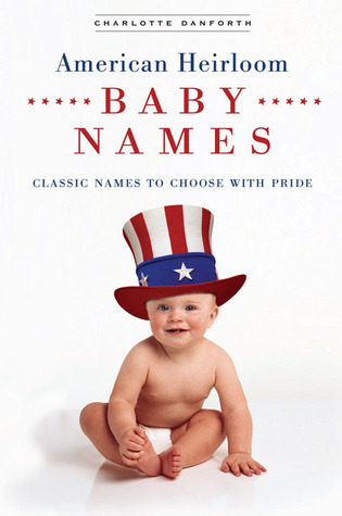 American Heirloom Baby Names