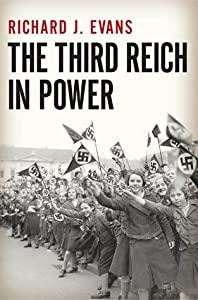 The Third Reich in Power (The History of the Third Reich, #2)