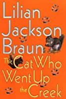 The Cat Who Went up the Creek (Cat Who... #24)