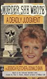 A Deadly Judgment (Murder, She Wrote, #6)