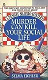 Murder Can Kill Y...