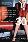 Midlife Crisis at 30 by Lia Macko