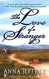 The Love of a Stranger (Callister, #2)