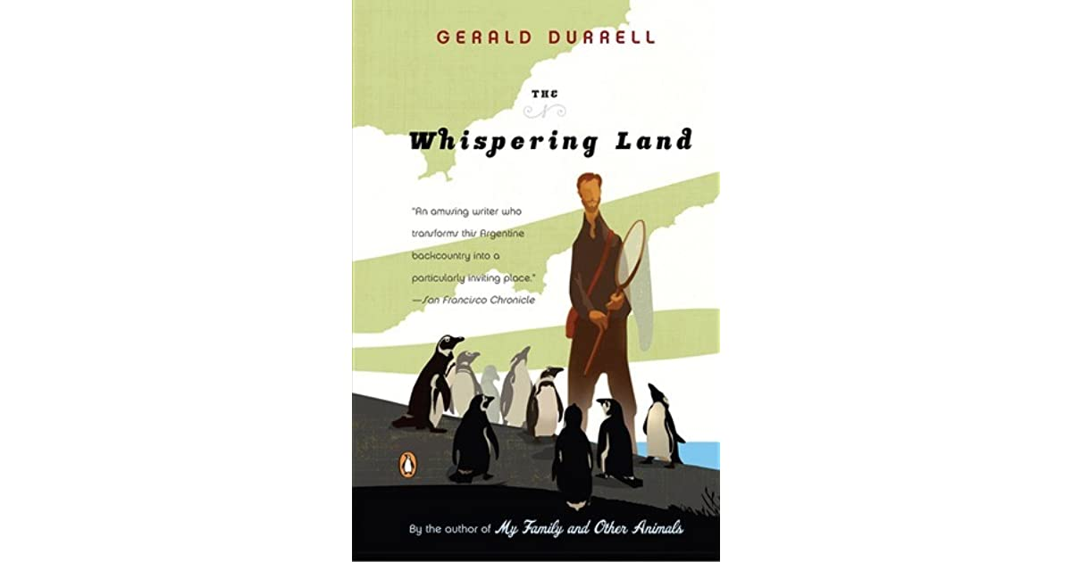 the whispering land The whispering land is an autobiographical account of the 8 months gerald durrell spent travelling in argentina during the late 1950s, collecting animals for his then recently founded jersey zoo the book is divided into two parts.