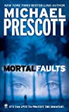 Mortal Faults (Abby Sinclair and Tess McCallum, #4)
