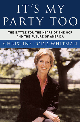 It's My Party, Too: The Battle for the Heart of the GOP and the Future of America