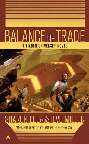 Balance of Trade (Liaden Universe, #3)