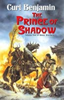 The Prince of Shadow