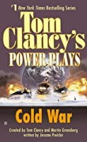 Cold War (Tom Clancy's Power Plays, #5)