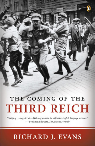 The Coming of the Third Reich by Richard J. Evans