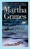 I Am the Only Running Footman (Richard Jury, #8)