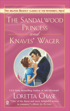 Loretta Chase The Sandalwood Princess / Knaves' Wager