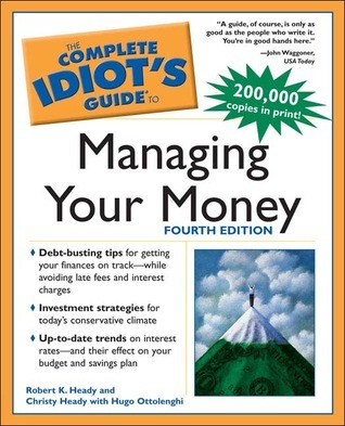 The Complete Idiots guide to managing your money