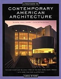 A Field Guide to Contemporary American Architecture