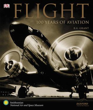 Flight: 100 Years of Aviation