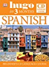 Spanish in Three Months Book and CD (Hugo)