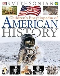 Children's Encyclopedia of American History
