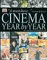 Cinema: Year by Year, 1894-2001