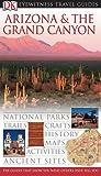 Arizona and Grand Canyon (Eyewitness Travel Guides)