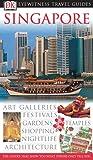 Singapore (DK Eyewitness Travel Guide)
