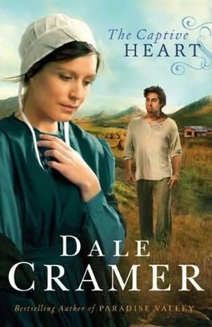 The Captive Heart (Daughters of Caleb Bender, #2)