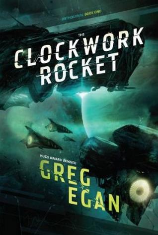 The Clockwork Rocket (Orthogonal, #1)