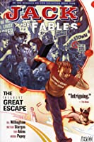 Jack of Fables: The (Nearly) Great Escape (Jack of Fables, #1)