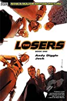 The Losers Volumes 1 and 2.