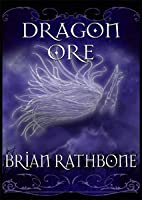 Dragon Ore (The Dawning of Power, #3)