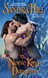 The Norse King's Daughter (Viking I, #10)