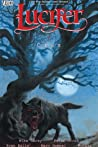 Lucifer, Vol. 9: Crux