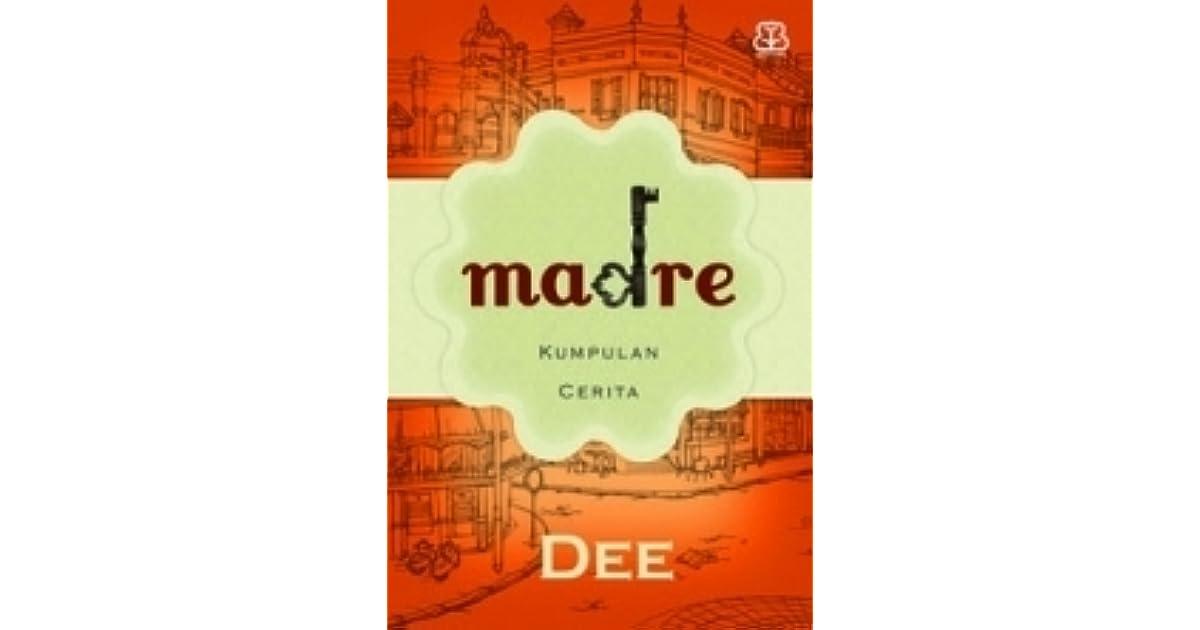 Madre Kumpulan Cerita By Dee Lestari