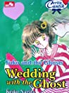 Fuko and the Ghost : Wedding with the Ghost