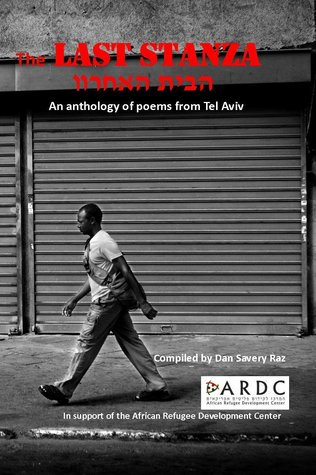 The Last Stanza - An Anthology of Poems from Tel Aviv