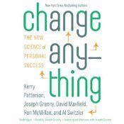 Change Anything: The New Science of Personal Success (Audiobook)