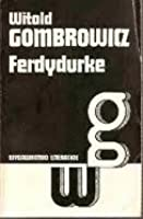 Download EBOOK Ferdydurke PDF for free